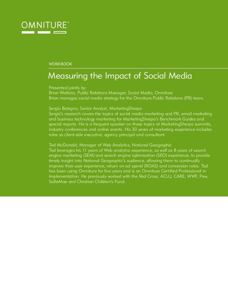 WORKBOOK   Measuring the Impact of Social Media Presented jointly by: Brian Watkins; Public Relations Manager, Social Medi...