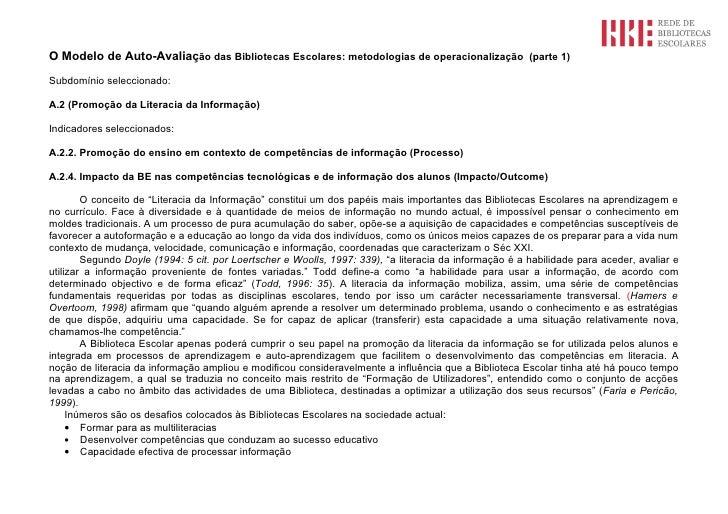 O Modelo de Auto-Avaliação das Bibliotecas Escolares: metodologias de operacionalização (parte 1)  Subdomínio seleccionado...