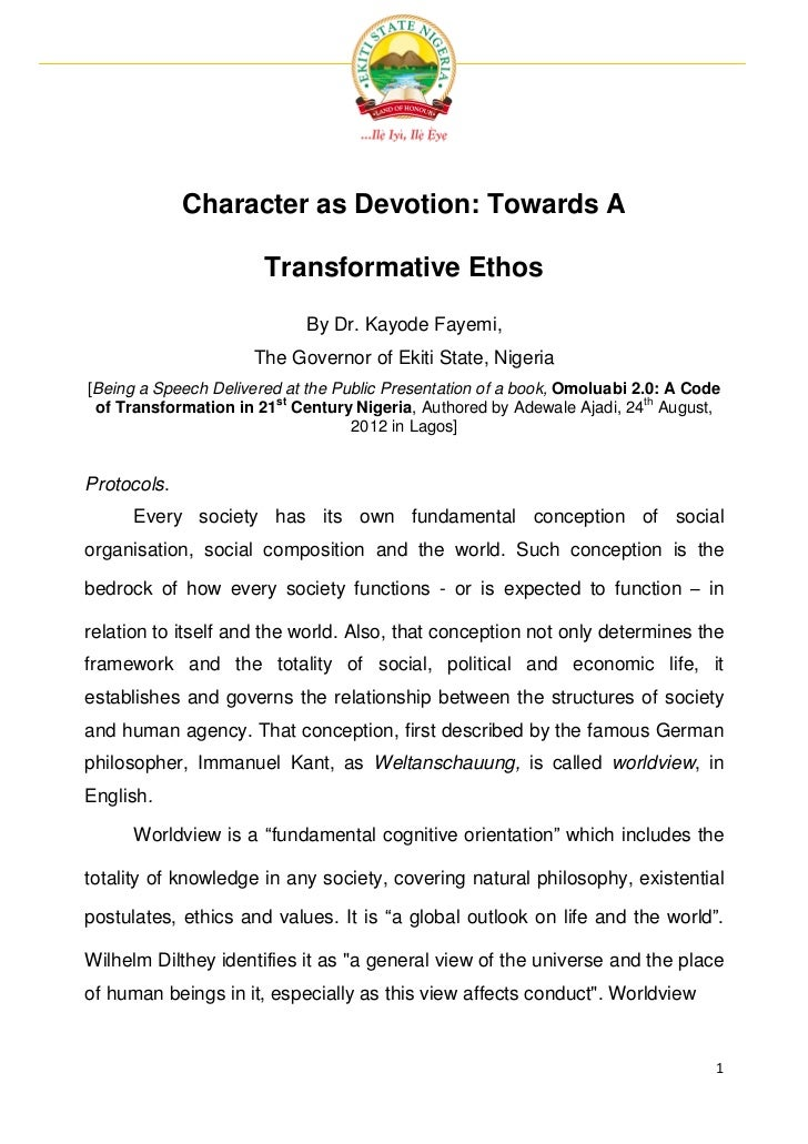 Character as Devotion: Towards A                       Transformative Ethos                             By Dr. Kayode Faye...