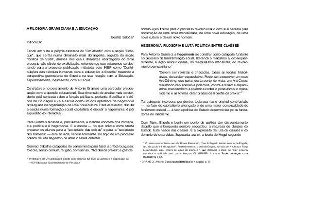 """A FILOSOFIA GRAMSCIANA E A EDUCAÇÃOBeatriz Sabóia*IntroduçãoTendo em vista a própria estrutura do """"Em aberto"""" com a seção ..."""