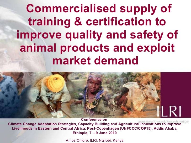 Commercialised supply of training & certification to improve quality and safety of animal products and exploit market de...