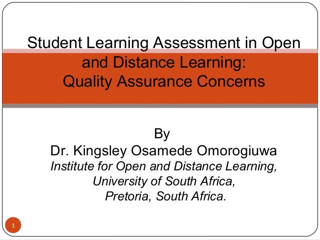Kingsley Osamede Omorogiuwa:Student Learning Assessment in Open and Distance Learning: Quality Assurance Concerns