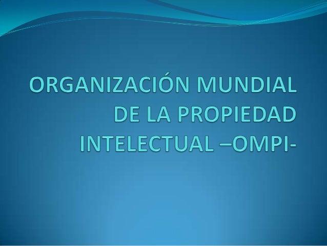 Es una agencia especializada de las Naciones Unidas, creada en 1967 con la firma del Convenio de Estocolmo. Se dedica a fo...
