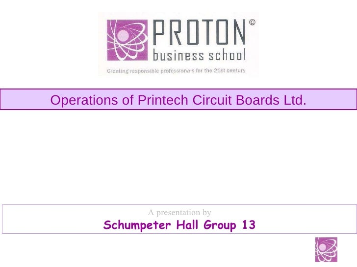 Operations Management Project at Printech Circuit Boards Ltd.
