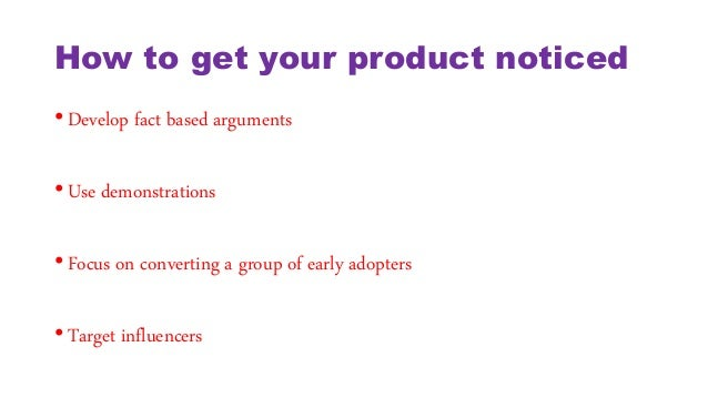 How do you get your product noticed?