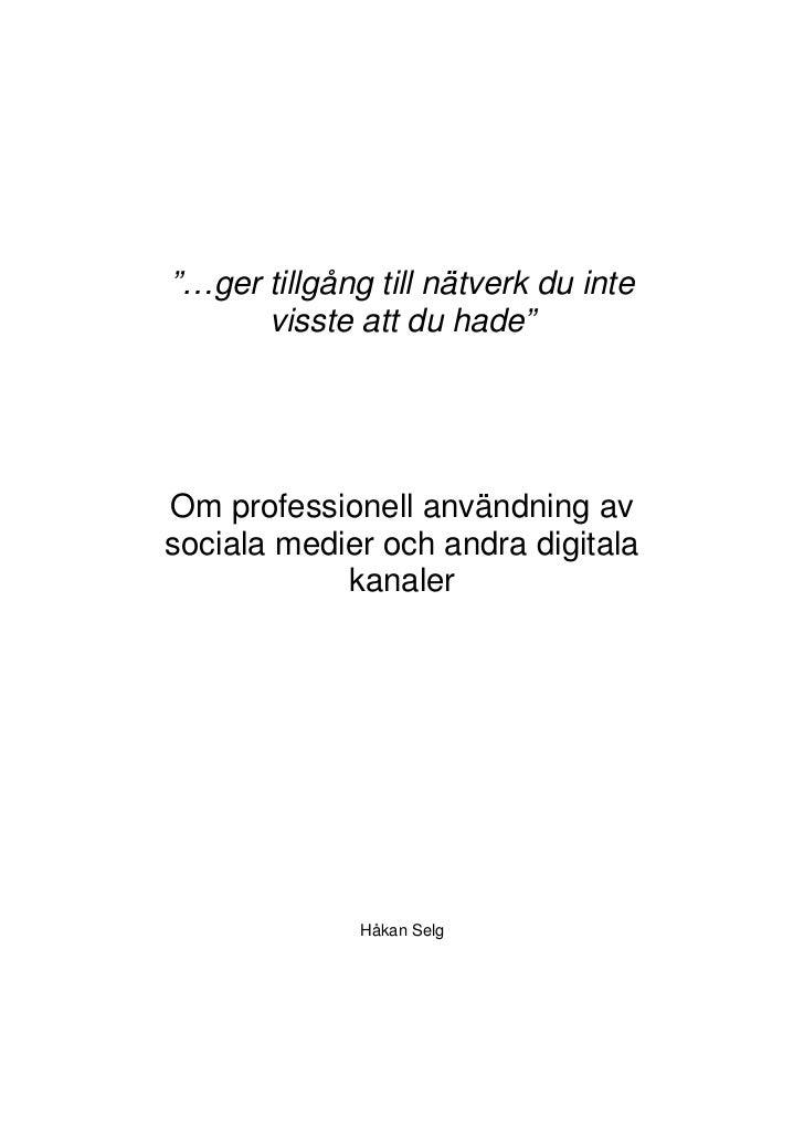Om professionell anvã¤ndning av sociala medier och andra digitala