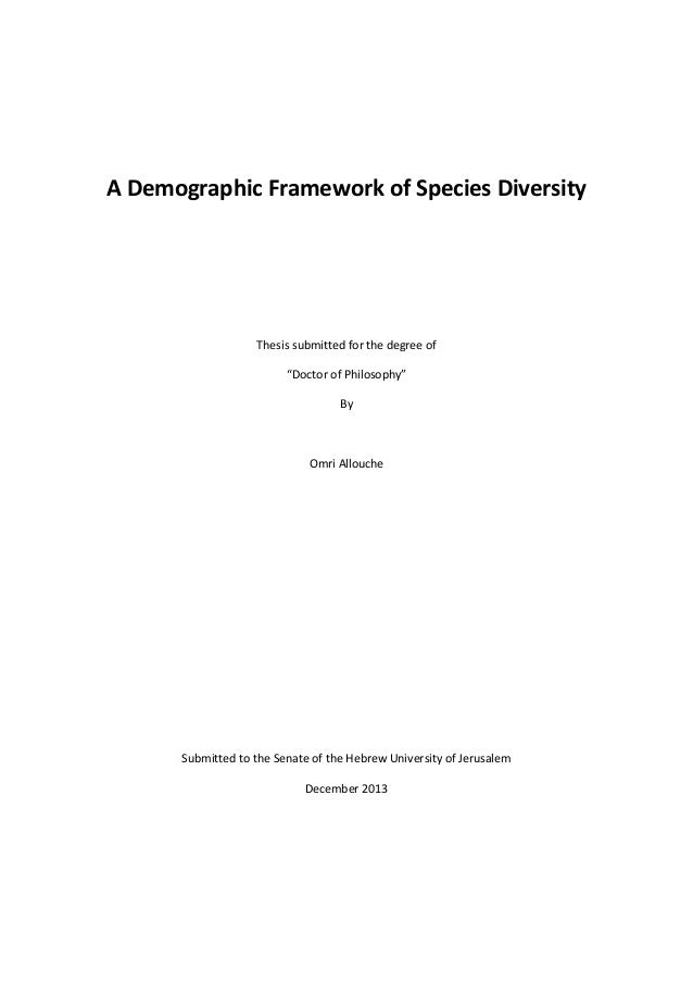 "A Demographic Framework of Species Diversity  Thesis submitted for the degree of ""Doctor of Philosophy"" By  Omri Allouche ..."