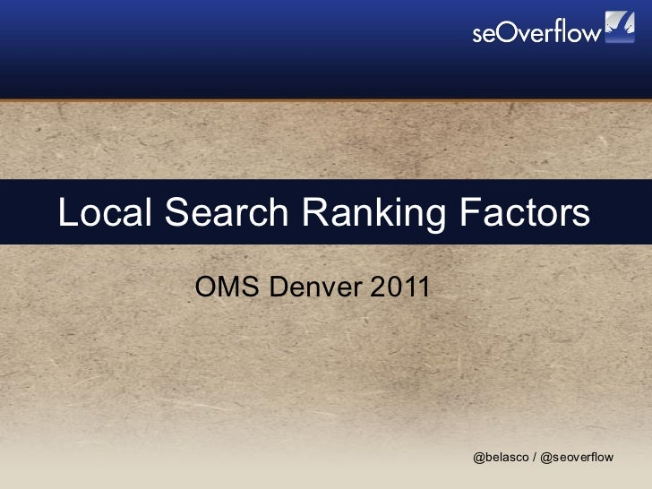 Local Search Ranking Factors OMS Denver 2011
