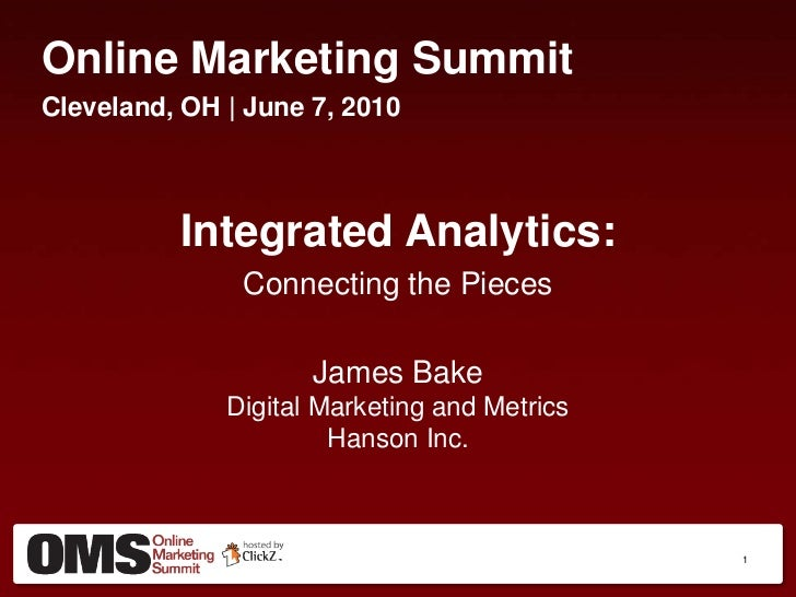 Integrated Analytics: Connecting the Pieces - James Bake