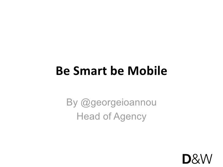 BeSmartbeMobile By @georgeioannou   Head of Agency