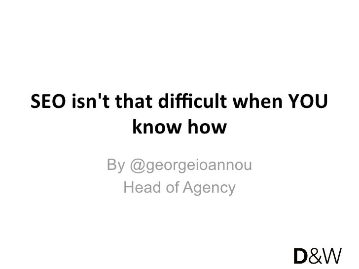 SEO is easy when YOU know how