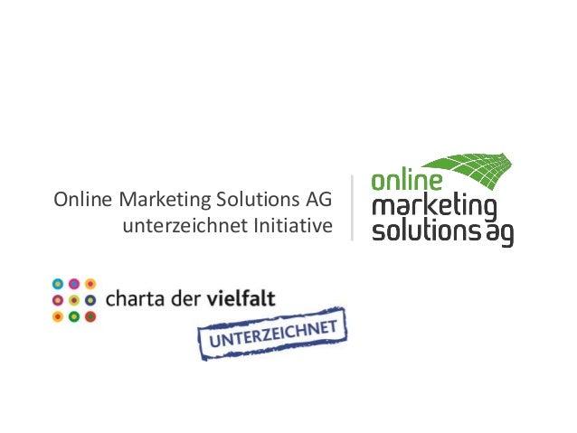 Online Marketing Solutions AG unterzeichnet Initiative