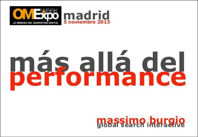 madrid 5 noviembre 2013  más allá del  performance massimo interactive burgio global search
