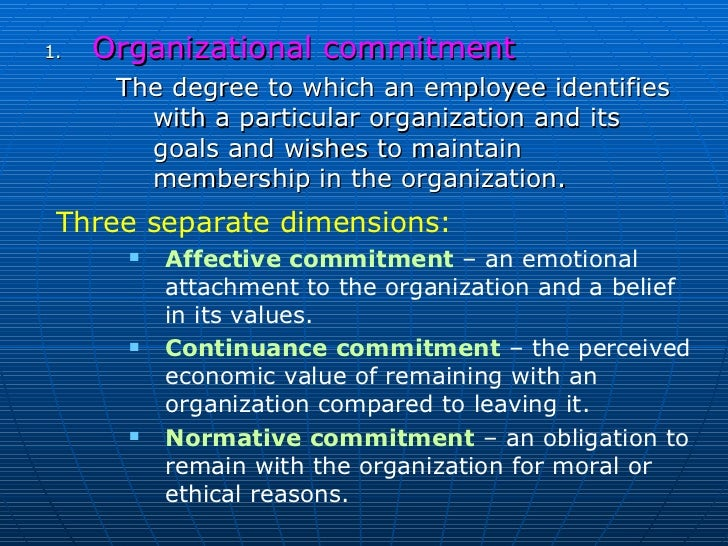 it is the degree to which a person identifies with a particular organization and its goals wishes In other words a person with a high level of job job involvement measures the degree to which people identify with a particular organization and its goals and.