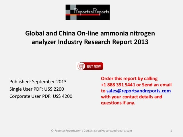 Global and China On-line ammonia nitrogen analyzer Industry Research Report 2013 Published: September 2013 Single User PDF...