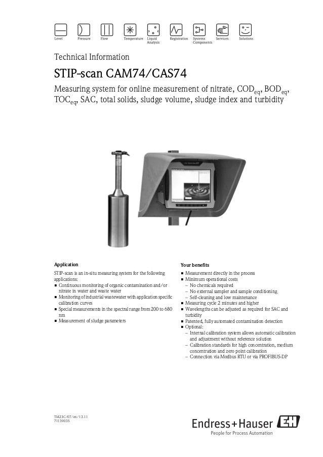 TI423C/07/en/13.1171139035Technical InformationSTIP-scan CAM74/CAS74Measuring system for online measurement of nitrate, CO...