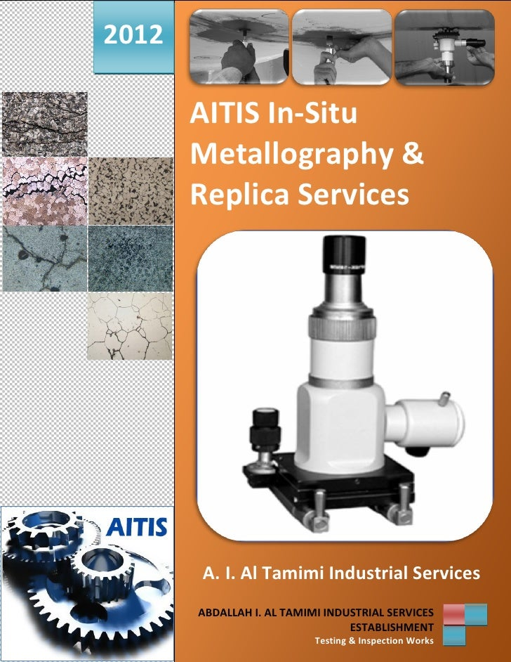 2012       AITIS In-Situ       Metallography &       Replica Services       A. I. Al Tamimi Industrial Services       ABDA...