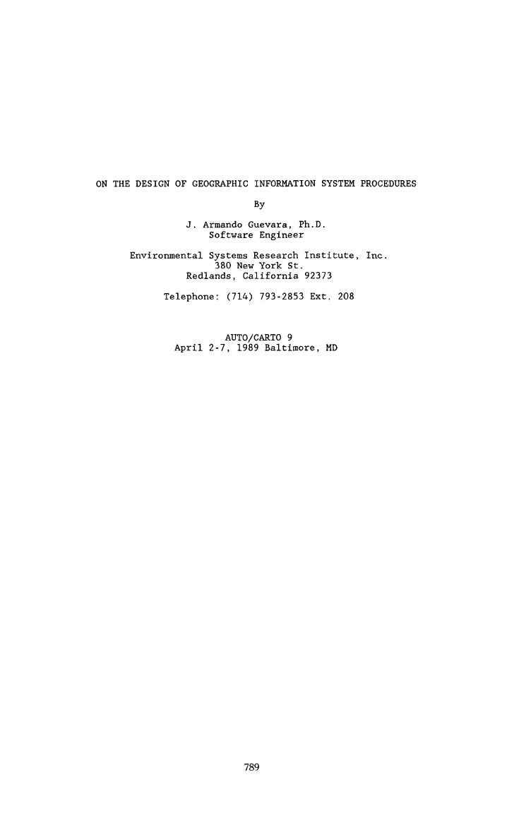 ON THE DESIGN OF GEOGRAPHIC INFORMATION SYSTEM PROCEDURES                            By                J. Armando Guevara,...