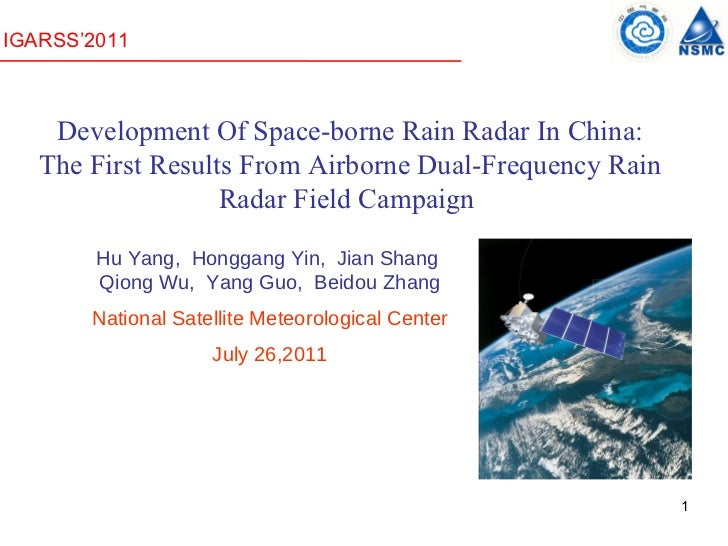 1 Development Of Space-borne Rain Radar In China: The First Results From Airborne Dual-Frequency Rain Radar Field Campaign...