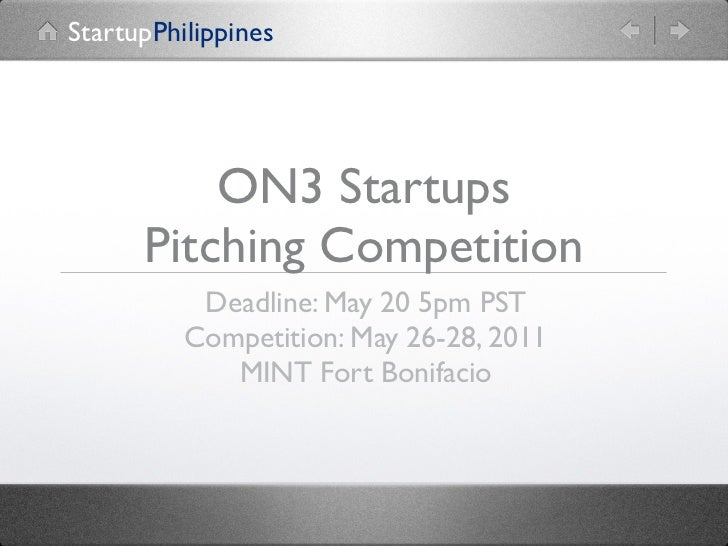 StartupPhilippines          ON3 Startups      Pitching Competition           Deadline: May 20 5pm PST          Competition...