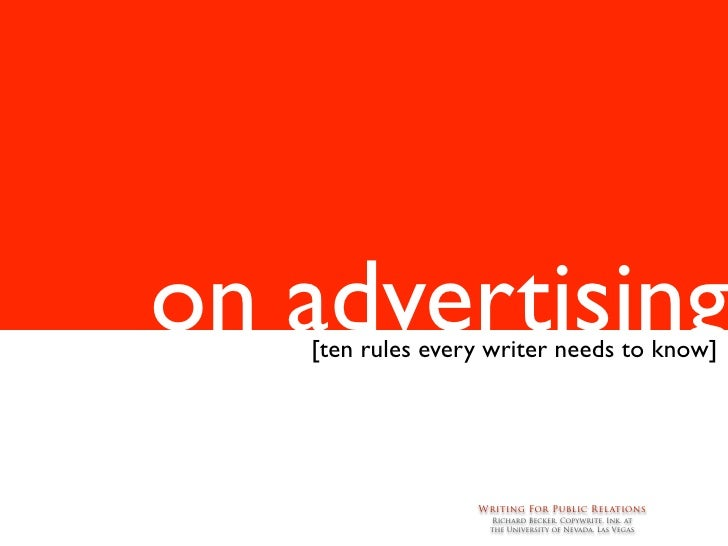 on advertising    [ten rules every writer needs to know]                       Writing For Public Relations               ...