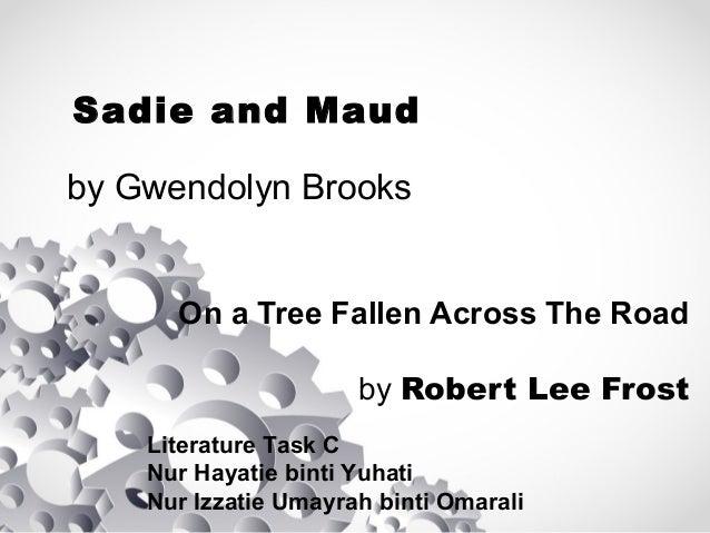 Gwendolyn Brooks sadie and maud
