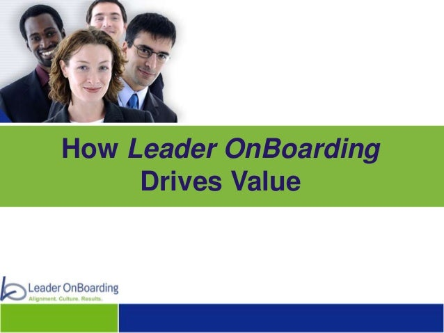 How Leader OnBoarding Drives Value