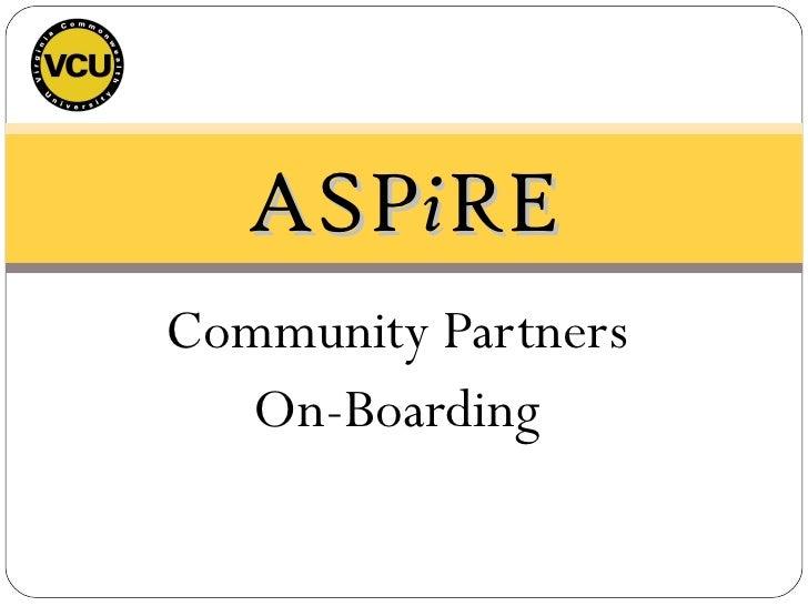 On-boarding Community Partners to the ASPiRE Program