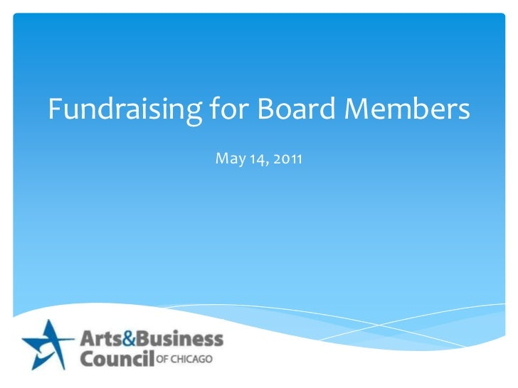 Fundraising for Board Members<br />May 14, 2011<br />