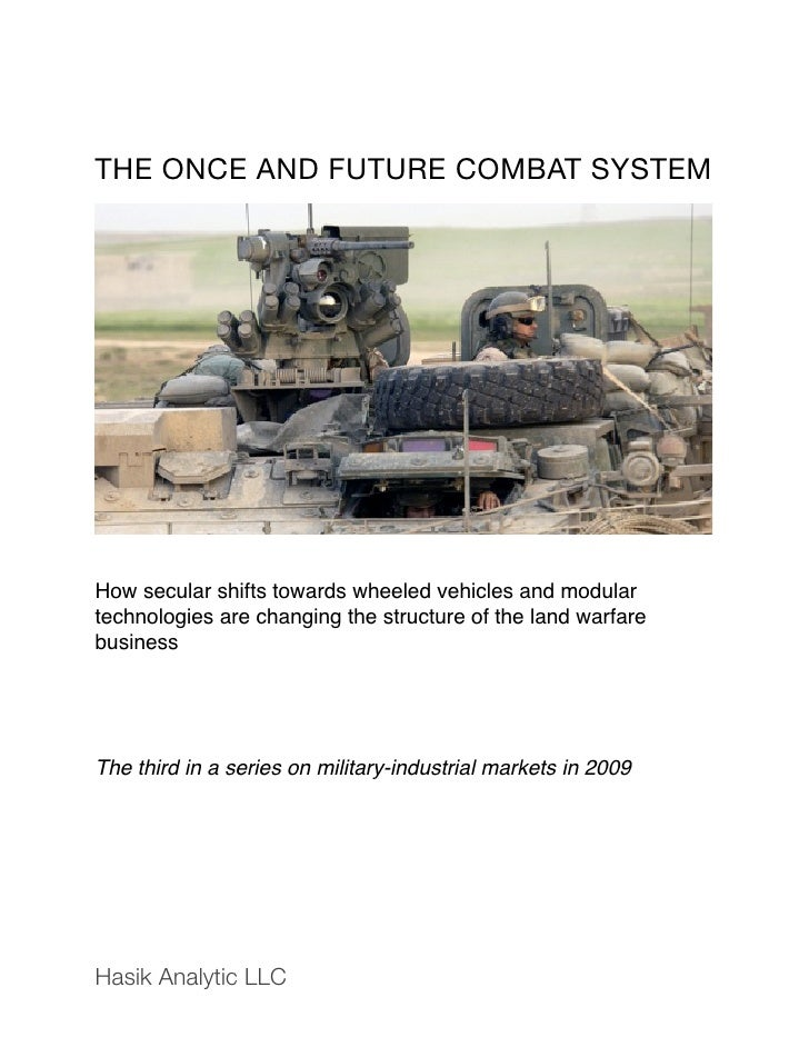 Once And Future Combat System