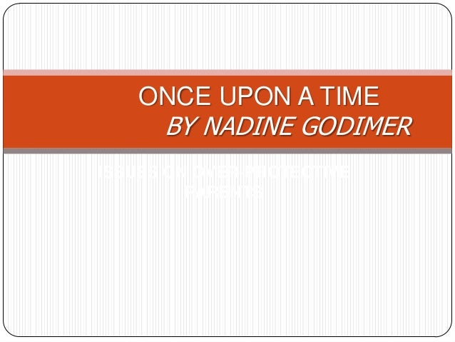 Once upon a time by Nadine Godimer