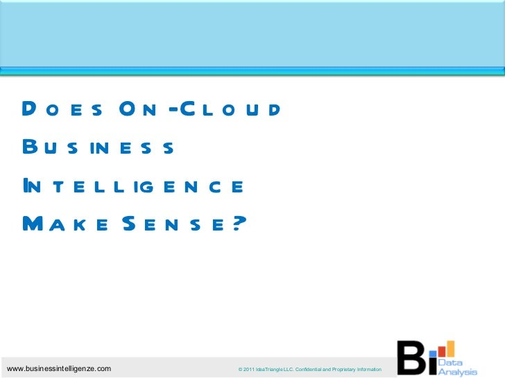 Does On-Cloud Business Intelligence Make Sense?