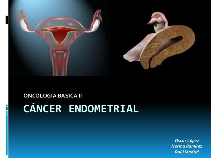 Cancer de endometrio/Cancer de Ovario