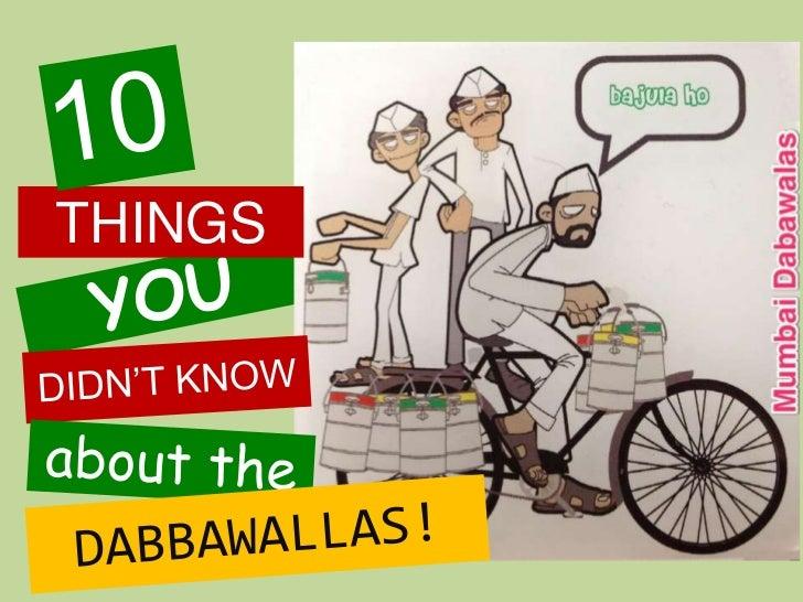 10 Dabbawalla facts that'll stun you!