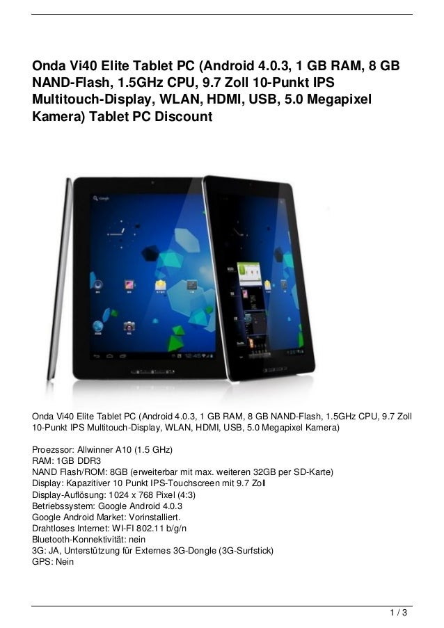 Onda Vi40 Elite Tablet PC (Android 4.0.3, 1 GB RAM, 8 GBNAND-Flash, 1.5GHz CPU, 9.7 Zoll 10-Punkt IPSMultitouch-Display, W...