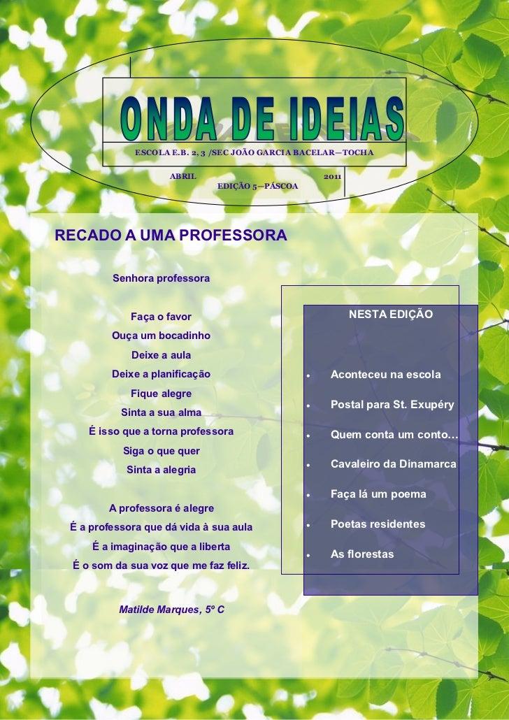 ESCOLA E.B. 2, 3 /SEC JOÃO GARCIA BACELAR—TOCHA                     ABRIL                            2011                 ...