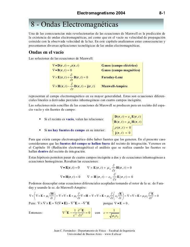 Electromagnetismo 2004                                        8-1 8 - Ondas ElectromagnéticasUna de las consecuencias más ...