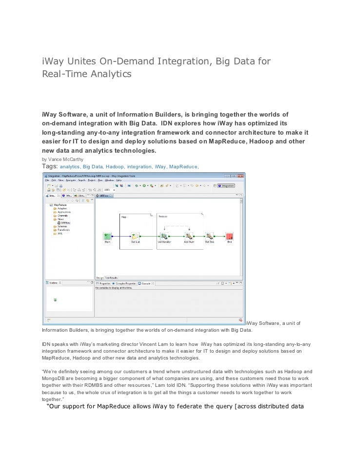 iWay Unites On-Demand Integration, Big Data forReal-Time AnalyticsiWay Software, a unit of Information Builders, is bringi...