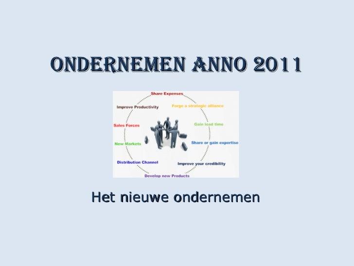 Ondernemen anno 2011 Het nieuwe ondernemen