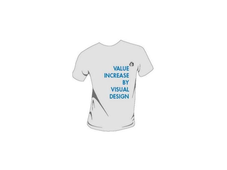VIVID: Value Increase by Visual Design