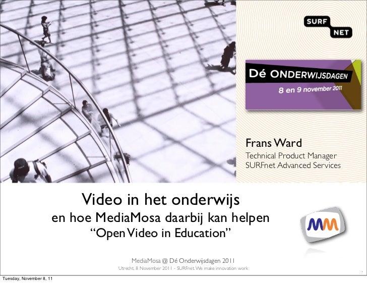 Onderwijsdagen2011  - MediaMosa - 8 november 2011