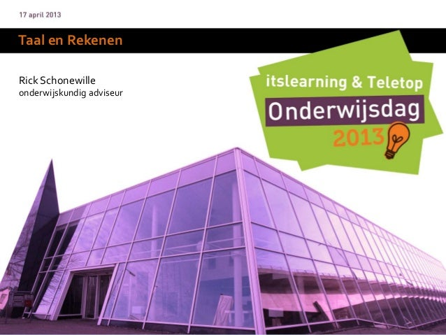 Taal en Rekenen - Onderwijsdag 2013