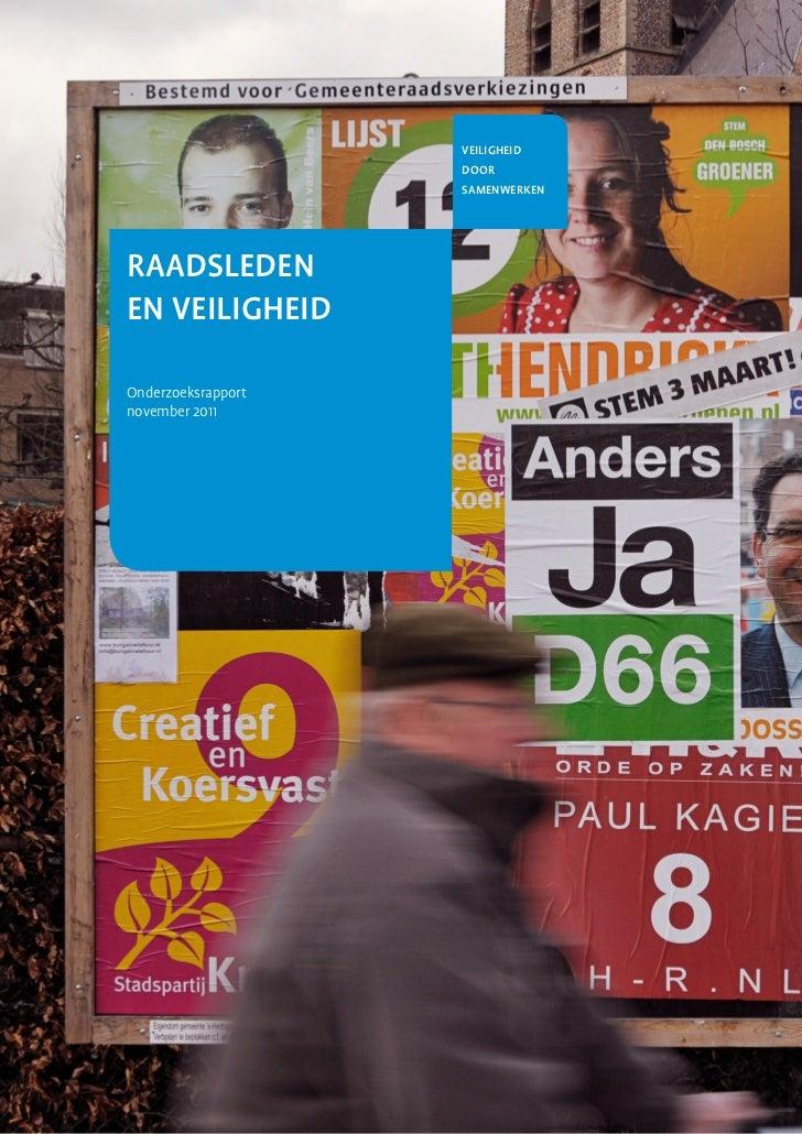 VEILIGHEID                    DOOR                    SAMENWERKENRAADSLEDENEN VEILIGHEIDOnderzoeksrapportnovember 2011