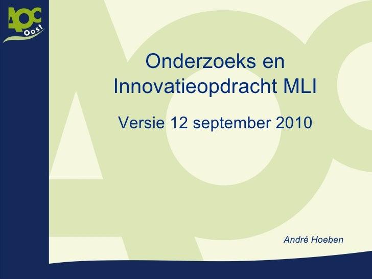 Onderzoeks en innovatieopdracht_mli_versie_12_september_2010[1]
