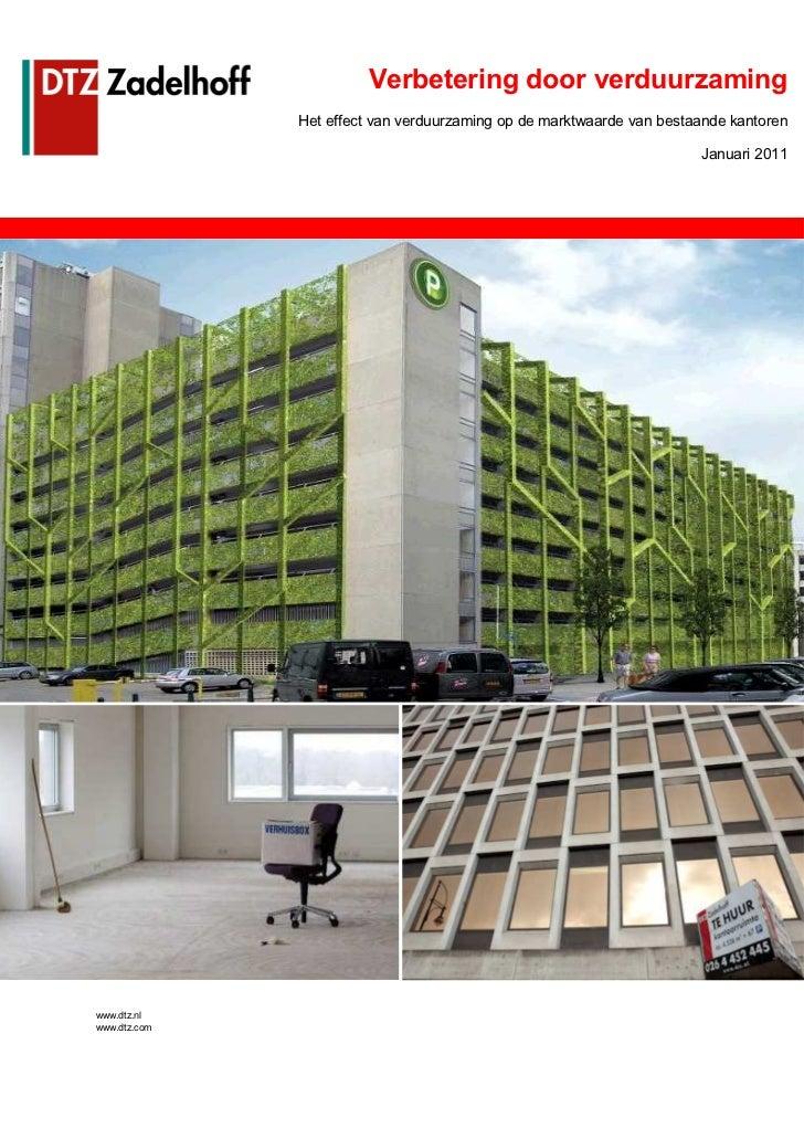 Verbetering door verduurzaming              Het effect van verduurzaming op de marktwaarde van bestaande kantoren         ...