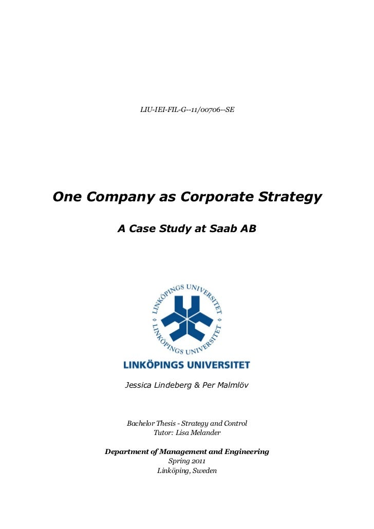 LIU-IEI-FIL-G--11/00706--SEOne Company as Corporate Strategy         A Case Study at Saab AB          Jessica Lindeberg & ...