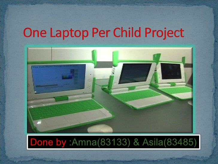 One Laptop Per Child Project3224dewe