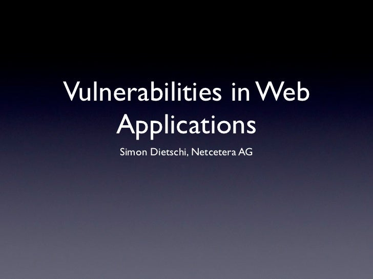 ONE Conference: Vulnerabilities in Web Applications