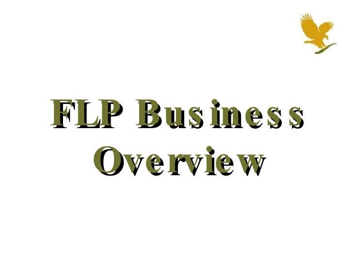 FLP Business Overview