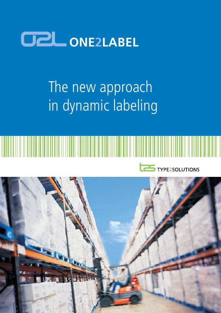 ONE2LABELThe new approachin dynamic labeling